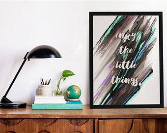 "8""x10"" Enjoy The Little Things Print"