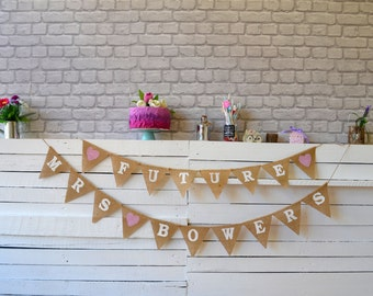 FUTURE Mrs Personalized Bunting Garland, Banner, Wedding Garland, Bridal Shower Decor, Burlap Rustic Country Shower Sign, Bride To Be