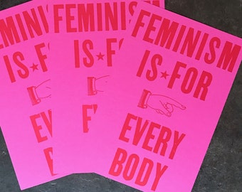 "Feminism is for Everybody (11.5"" x 19"" wood type poster)"