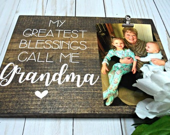 Mom Frame | Greatest Blessings call me Grandma | Custom Wood Frame | 8x10