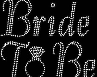 Rhinestone Bride To Be Lightweight T-Shirt or DIY Iron On Transfer                                     UM4H/D3RM