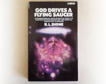 RL Dione - God Drives a Flying Saucer - Corgi UFO alien conspiracy vintage paperback book - 1974