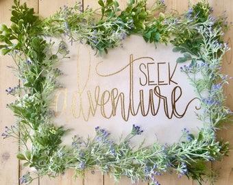 seek adventure - hand lettered floral canvas