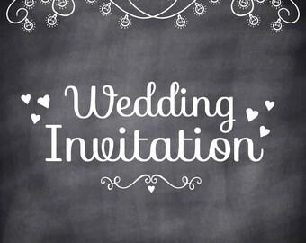 Wedding Blackboard Invitation / Modern Wedding Invitation / Printable Invitation