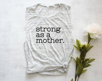 Strong as a mother shirt, strong mom shirt, mom workout shirt, mom muscle tank top shirt, fit mom shirt