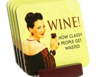 Meme Classy People Wine Hardboard Coaster - Great Hostess or Party Gift - FREE SHIPPING