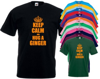 Keep Calm And Hug A Ginger T-Shirt
