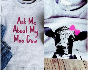 Ask Me About My Moo Cow Girls T-Shirt