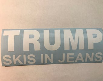 Trump Skis in Jeans Sticker