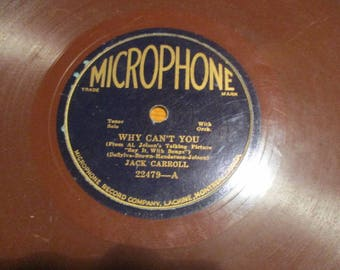 "Rare Jack Carroll- Why Can't You (A-SIDE)/Harry Whelan - The Girl I've Never Seen (I'm Longing For) (B-SIDE) Microphone Record (Shellac 10"")"