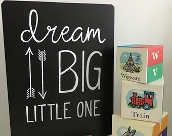 Personalised table top chalkboard. Childs bedroom nursery decor. Dream Big Little One