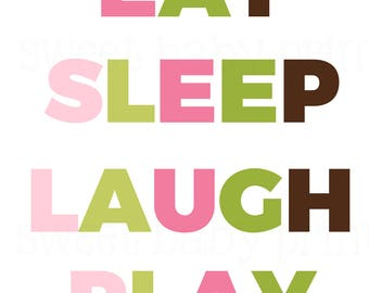 Eat Sleep Laugh Play, Playroom Print