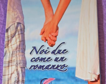 The two of us as a romanzo_la our love story in a novel