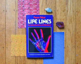 Life Lines by Peter West, An introduction to Palmistry, 1981 Vintage book, Palm reading, Fortune Telling, Gypsy, Psychic, How To Guide