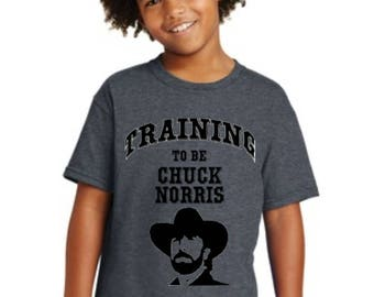 Youth Training to be Chuck Norris T-shirt