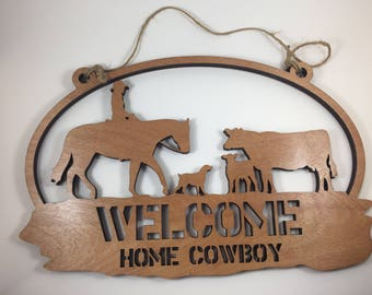 Welcome Home Cowboy Sign