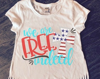 FREE SHIPPING**We Are Free Indeed Fringe Top, 4th Of July, Red White & Blue, Independence Day, America.