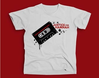 13 reasons why Justice for Hannah T-shirt