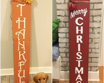 Reversible Porch Sign * Reversible Holiday Sign * Thankful * Merry Christmas * Vertical Sign