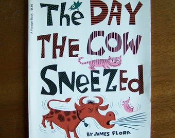 The Day the Cow Sneezed by James Flora - Children's Book - Humor, Tall Tales