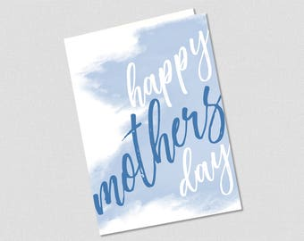 Happy Mother's Day Printable Greeting Card in Blue!