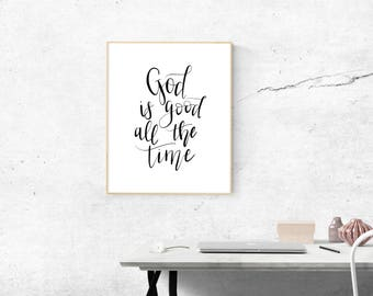 God is Good All the Time - Hand Lettered