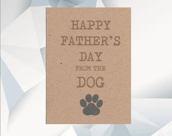 Happy FATHER'S DAY From The DOG, Father's Day Card From The Dog, Dad Day Card From Dog, Dog Owner Card