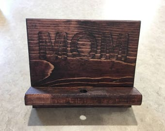 Cell phone stand, pine, Mom engraved, Red Mahogany finish