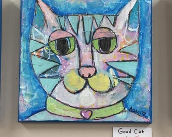 Good Cat- Mixed Media Painting