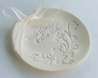 "Ring Bearer Pillow, wedding ring Dish,Ceramic wedding ring holder, Hand Built Porcelain, "" With This Ring I Thee Wed"""