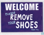 "WELCOME Please Remove Your Shoes 5""x7"" Laminated Sign, Purple Clouds Door Sign"