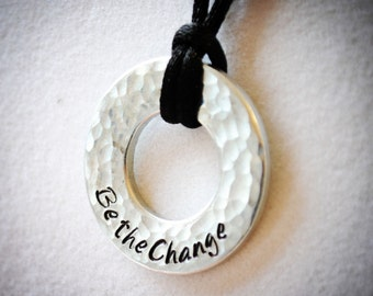 """Hand Stamped and Hammered Steel Washer Necklace """"Be the change"""""""