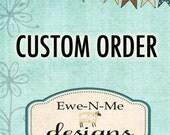 Custom Order for Lucy