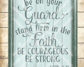 Be On Your Guard SVG Cutting File - 1 Corinthians 16:13 svg - Be Courageous - Be Strong - Commercial Use - svg, dfx, png,  jpg files