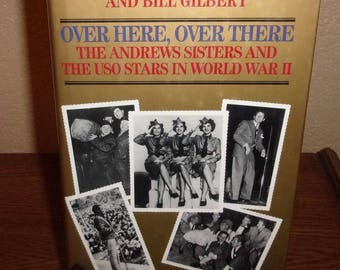 Over Here, Over There-Maxene Andrews Andrews Sisters SIGNED 1st Edition Hardcover Book