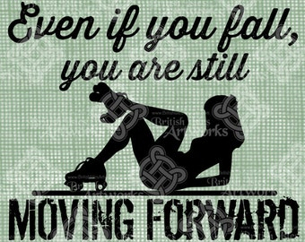 Digital Download, Roller Derby, Even if you fall you are still moving forward