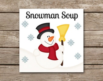 Snowman Soup Gift Tag, INSTANT DOWNLOAD, Snowman Soup Tag, Snowman Soup Label, Snowman Soup Sticker, Snowman Tag, Snowman Sticker