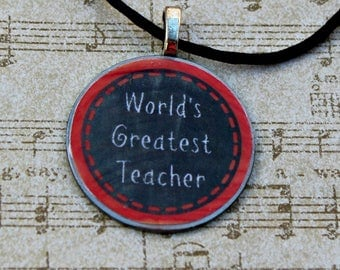 Teacher pendant necklace - metal pendant - gift for teachers - chalkboard necklace -World's Greatest Teacher necklace