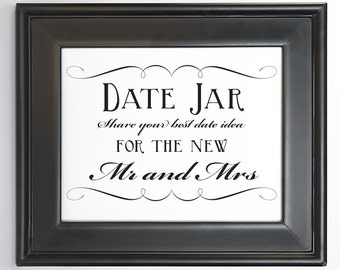 Date Idea Jar Sign Wedding Decor Printable DIY Digital File PDF Signage Do it Yourself 8x10 5x7 4x6 Fancy