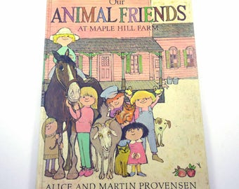 Our Animal Friends At Maple Hill Farm Vintage 1970s Children's Book by Alice and Martin Provensen