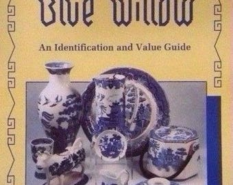 Blue Willow an Identification and value guide Book