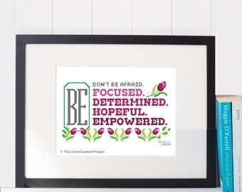 Don't Be Afraid - Michelle Obama Cross Stitch Pattern