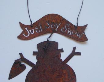 Rusty Metal Snowman Door Knob Hangers w/Heart Sign Wire Hanger JUST SAY SNOW Tree, Wreath, Garland Ornament  (MR5)