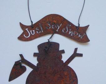 Rusty Metal Snowman Door Knob Hangers (Lot of 2) w/Heart Sign Wire Hanger JUST SAY SNOW Tree, Wreath, Garland Ornament  (MR5)
