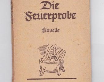 vintage 1944 Die Seuerprobe   German language book