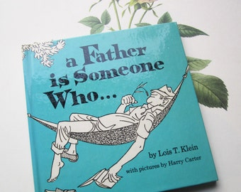 Vintage Gift Book * A Father is Someone Who * 1970's Comic Strip Style * Illustrated Booklet * Gifts for Men * Retro * Appreciation * Funny