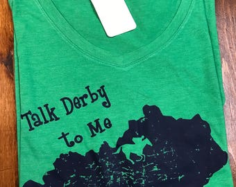Kelly green  Kentucky Derby  sixe XL only crew neck t-shirt, tri blend tee, Kentucky state shirt, Talk Derby to me