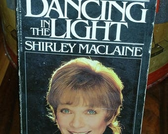 Dancing In The Light Shirley MacLaine Vintage Paperback Book