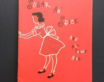 1950s Illustrated Children's Cookbook Sugar and Spice and All Things Nice by Westinghouse Vintage Home Economics Ephemera MCM Graphics