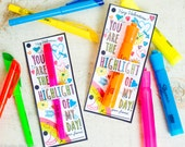 Highlighter Valentine Printable for fat or skinny highlighters Cute tween doodles You are the HIGHLIGHT of my day DIY school supplies gift